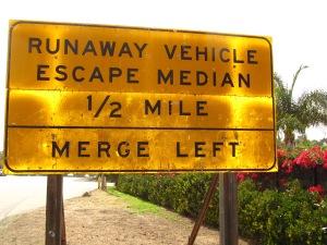 Escape Median Sign